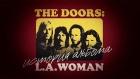 """The Doors: ������� ������� """"L.A. Woman"""""""